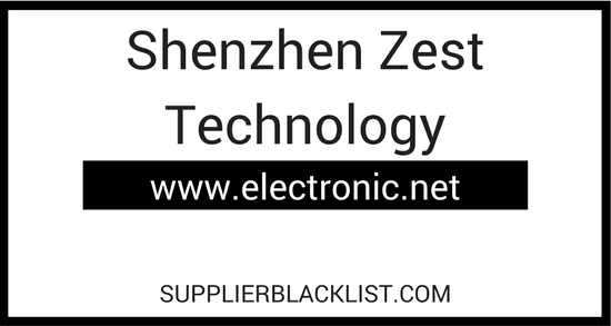 Shenzhen Zest Technology Supplier Blacklist