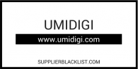 Umidigi Supplier Blacklist