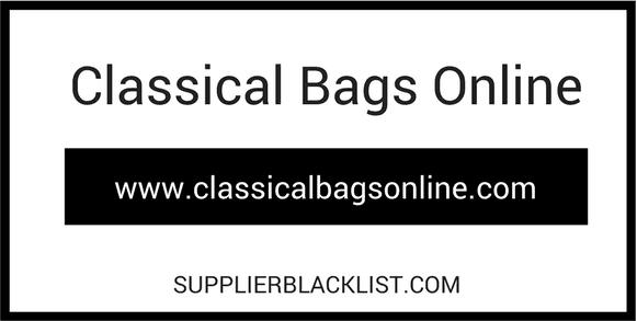 Classical Bags Online Supplier Blacklist