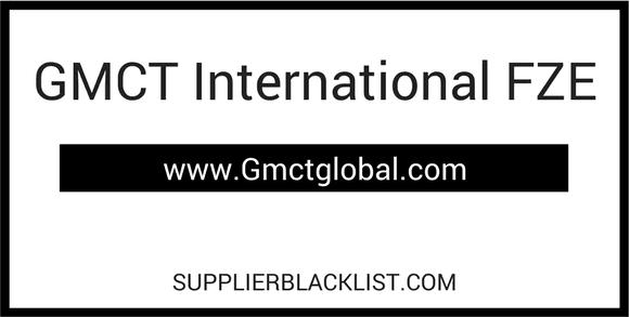 GMCT International FZE Supplier Blacklist