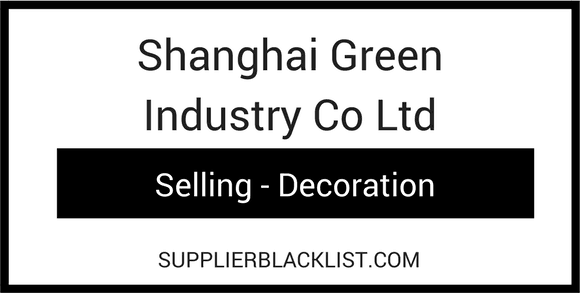 Shanghai Green Industry Co Ltd Supplier Blacklist