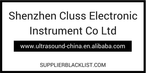 Shenzhen Cluss Electronic Instrument Co Ltd Supplier Blacklist