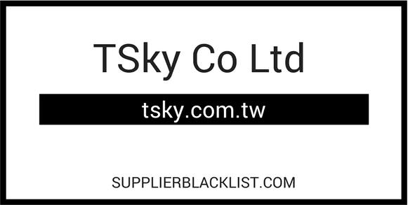 TSky Co Ltd Supplier Blacklist