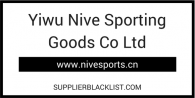 Yiwu Nive Sporting Goods Co Ltd Supplier Blacklist