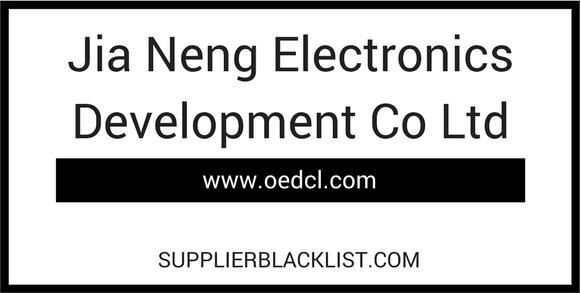 Jia Neng Electronics Development Co Ltd Supplier Blacklist