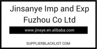 Jinsanye Imp And Exp Fuzhou Co Ltd Supplier Blacklist