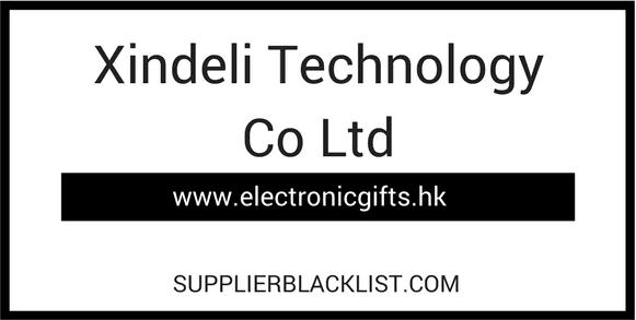 Xindeli Technology Co Ltd Supplier Blacklist