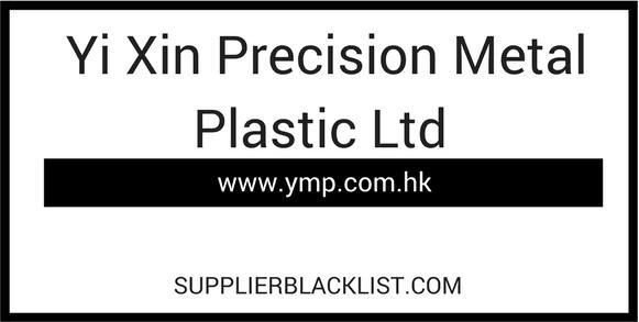 Yi Xin Precision Metal Plastic Ltd