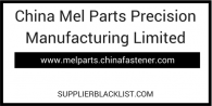China Mel Parts Precision Manufacturing Limited