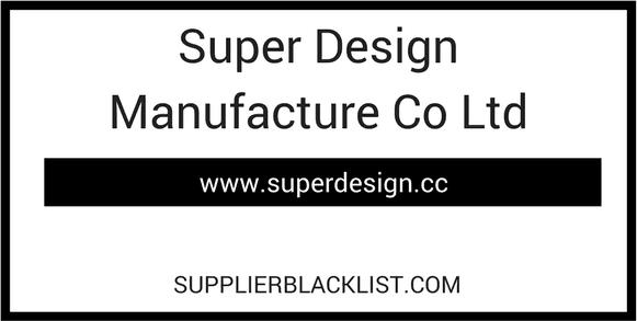 Super Design Manufacture Co Ltd