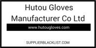 Hutou Gloves Manufacturer Co Ltd China
