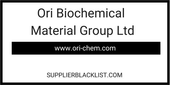 Ori Biochemical Material Group Ltd