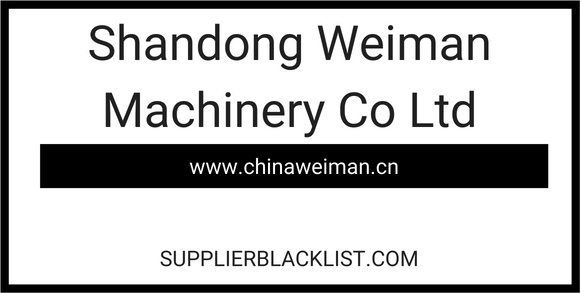 Shandong Weiman Machinery Co Ltd Based in China