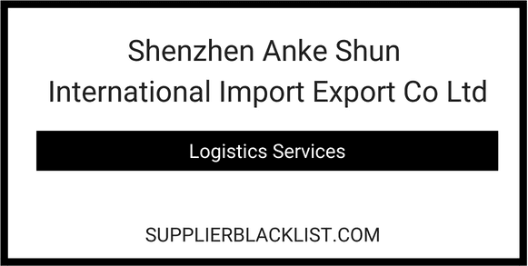 Shenzhen Anke Shun International Import Export Co Ltd