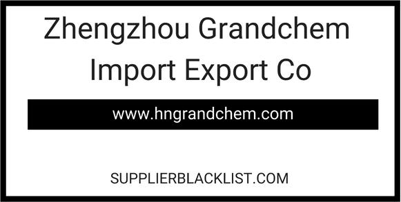 Zhengzhou Grandchem Import Export Co