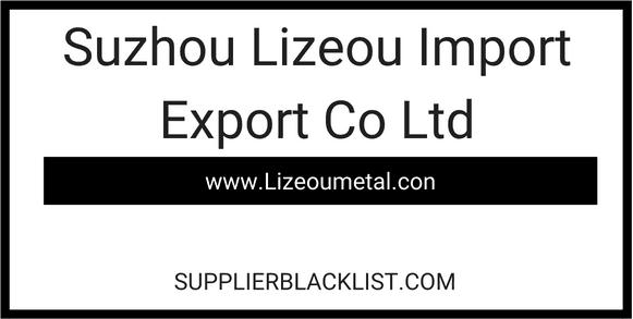 Suzhou Lizeou Import Export Co Ltd