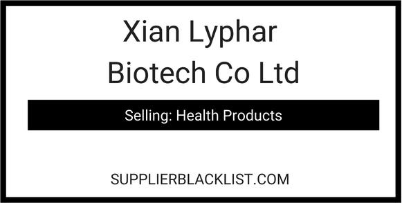 Xian Lyphar Biotech Co Ltd in China