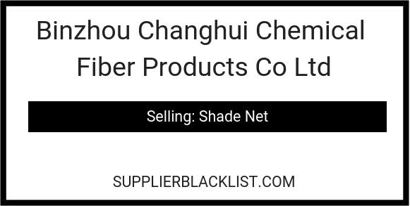 Binzhou Changhui Chemical Fiber Products Co Ltd
