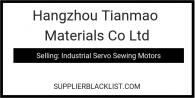 Hangzhou Tianmao Materials Co Ltd