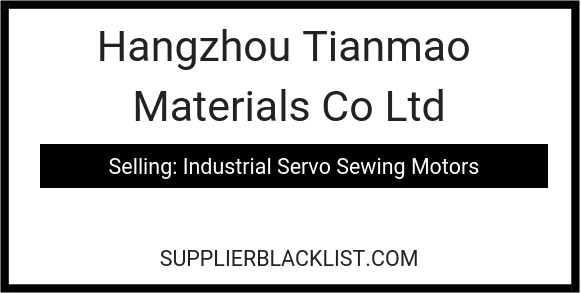 Hangzhou Tianmao Materials Co Ltd