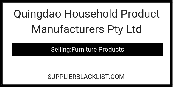 Quingdao Household Product Manufacturers Pty Ltd