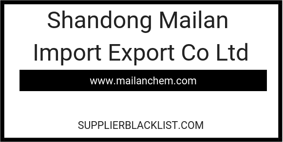 Shandong Mailan Import Export Co Ltd in Linyi