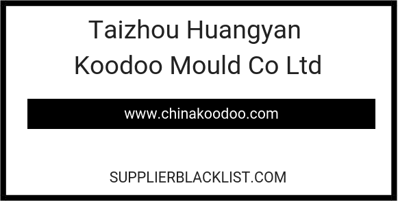Taizhou Huangyan Koodoo Mould Co Ltd
