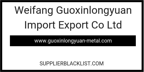 Weifang Guoxinlongyuan Import Export Co Ltd
