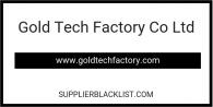 Gold Tech Factory Co Ltd
