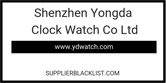 Shenzhen Yongda Clock Watch Co Ltd
