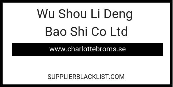 Wu Shou Li Deng Bao Shi Co Ltd