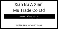Xian Bu A Xian Mu Trade Co Ltd