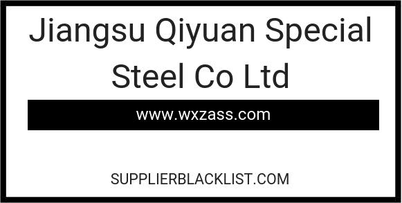 Jiangsu Qiyuan Special Steel Co Ltd