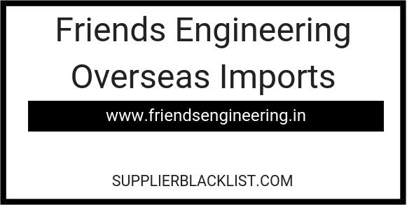 Friends Engineering Overseas Imports