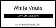 White Vnuts
