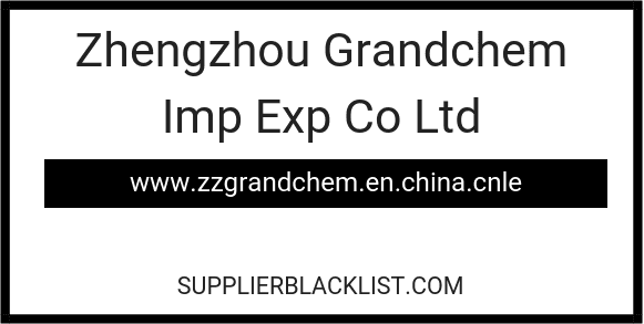 Zhengzhou Grandchem Imp Exp Co Ltd