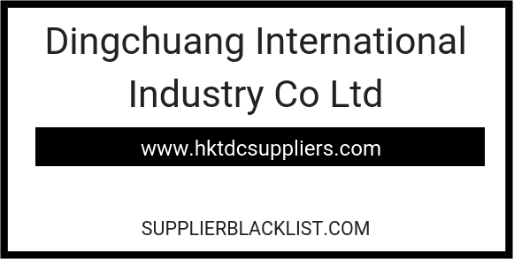 Dingchuang International Industry Co Ltd