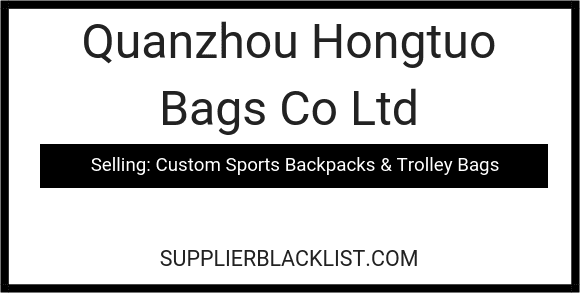 Quanzhou Hongtuo Bags Co Ltd