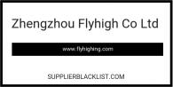 Zhengzhou Flyhigh Co Ltd Based in Henan