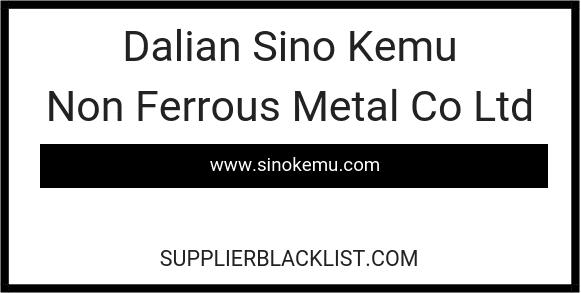 Dalian Sino Kemu Non Ferrous Metal Co Ltd in Laoning