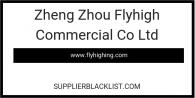 Zheng Zhou Flyhigh Commercial Co Ltd
