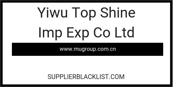 Yiwu Top Shine Imp Exp Co Ltd