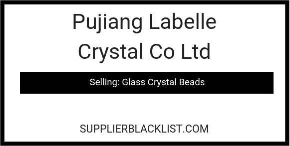 Pujiang Labelle Crystal Co Ltd