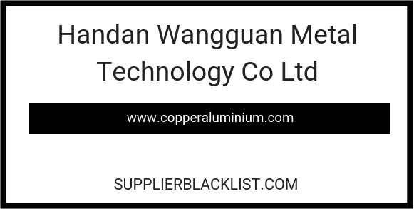 Handan Wangguan Metal Technology Co Ltd
