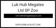Luk Hub Megatex Ltd SP Zoo