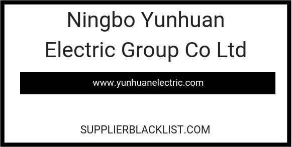 Ningbo Yunhuan Electric Group Co Ltd