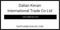 Dalian Kevan International Trade Co Ltd