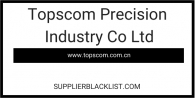 Topscom Precision Industry Co Ltd
