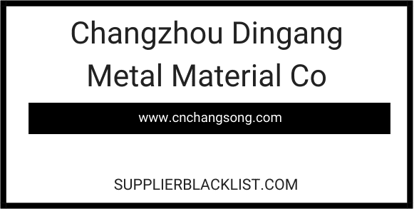 Changzhou Dingang Metal Material Co