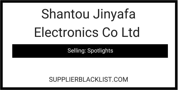 Shantou Jinyafa Electronics Co Ltd